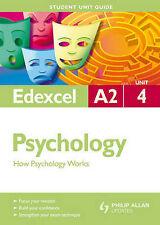 How Psychology Works: Edexcel A2 Psychology Student Guide: Unit 4 (Student Unit