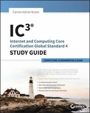 Ic3: Internet and Computing Core Certification Computing Fundamentals Study Guid