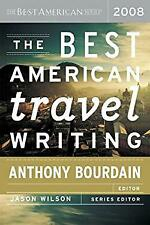 The Best American Travel Writing 2008 Paperback Anthony Bourdain