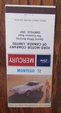 1972 FORD MONTEGO CAR DEALER: OAKVILLE, ONTARIO -JL9