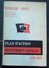 République d'HAITI conadep Plan d'action économique et sociale 1970/71 Duvalier