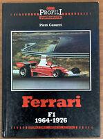 Ferrari F1 1964-1976 by Piero Casucci - rare Book Profili Quattroruote