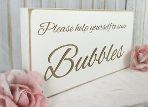 Bubbles Wedding Sign Free Standing Vintage Shabby & Chic White