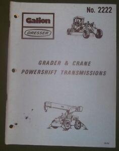 GALION DRESSER GRADER & CRANE POWERSHIFT TRANSMISSION SERVICE MAINTENANCE MANUAL