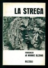 ALZONA MINNIE LA STREGA RIZZOLI 1964 ZODIACO I° EDIZ. STREGONERIA TRIORA LIGURIA