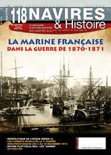 NAVIRES & HISTOIRE N°118 - La Marine Française dans la guerre 1870-1871