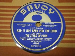 THE STARS OF FAITH 78 MEAN OLD WORLD / HAD IT NOT BEEN FOR THE LORD SAVOY 4104 E