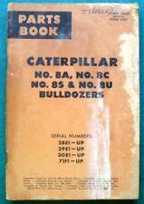 Caterpillar 8A 8C 8S 8U Bulldozer catalogo illustrato pezzi di ricambio 1963 34469