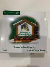 Dept 56 Welcome To Alpine Village #799905