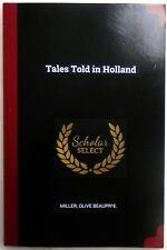 Tales Told in Holland - paperback - Folk tales  on the Netherlands - unread copy