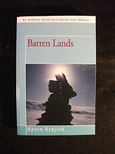 Barren Lands : An Epic Search for Diamonds in the North American Arctic by Ke...