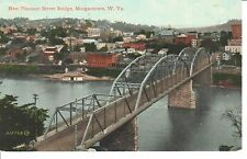 Early 1900's The New Pleasant St. Bridge in Morgantown, West Virginia PC