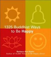 The 1325 Buddhist Ways to Be Happy