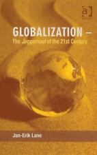 NEW - Globalization - The Juggernaut of the 21st Century