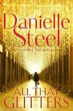 All That Glitters by Danielle Steel 9781509878277   Brand New   Free UK Shipping