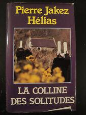 La Colline des Solitudes - Pierre Jakez Hélias - 1984