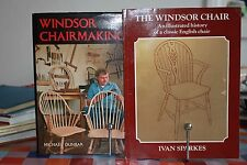 THE WINDSOR CHAIR PLUS WINDSOR CHAIR MAKING. Ivan Sparks & Michael Dunbar