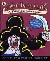 Very Good Hawkins, Jacqui, Hawkins, Colin, The Pirate Treasure Map: A Fairytale