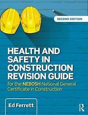 Health and Safety in Construction Revision Guide: For the NEBOSH National...