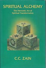 Spiritual Alchemy by C C Zain 1995 Ed. 1st Published 1930 Collectable