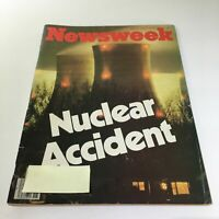 Newsweek Magazine: April 9 1979 - Nuclear Accident