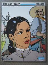SOLANGE - GHIGLIANO - TOMATIS - Casterman  A SUIVRE éd. Originale 1986 Neuf