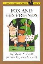 USED (VG) Fox and His Friends: Level 3 (Puffin Easy-To-Read) by Edward Marshall