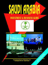 Saudi Arabia Investment & Business Guide (World Investment and Business Library)