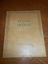 Styles de France Muebles et ensembles de 1610-1920. French. nice illus. ca 1960
