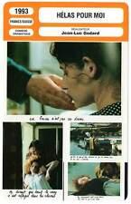 FICHE CINEMA : HELAS POUR MOI - Depardieu,Godard 1993 Oh, Woe Is Me