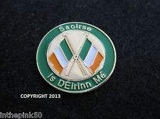 "Saoirse Freedom ""Is Eirinn Me"" I am Of Ireland Gaelic Badge St Patrick's Day Pin"