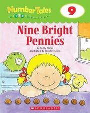 Nine Bright Pennies by Teddy Slater; Scholastic, Inc. Staff