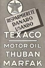W9681 Risparmiate denaro usando TEXACO Motor Oil - Pubblicità del 1936 - Old ad