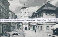 Wangen im Allgäu - Ravensburger Tor - um 1955 - RAR        J 24-8