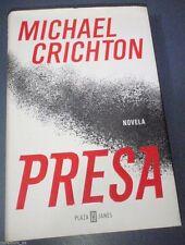 PRESA. MICHAEL CRICHTON. PLAZA & JANES. 2003 NOVELA MUY BUEN ESTADO