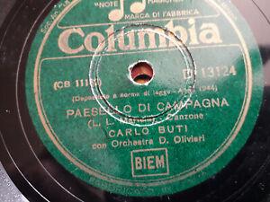 """78 giri """"CARLO BUTI """" PUPA BRUNA - PAESELLO DI CAMPAGNA """" COLUMBIA D 13124 1943"""