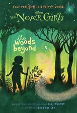 A Stepping Stone Book: The Woods Beyond No. 6 by Kiki Thorpe (2014, Paperback)