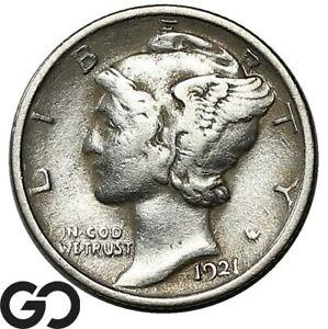 1921 Mercury Dime, Avidly Pursued Low Mintage Key Date