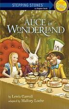 Alice in Wonderland A Stepping Stone BookTM