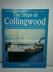 Softcover Reference Book - The Ships of Collingwood Ontario ~ Skip Gillham