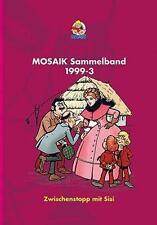 MOSAIK Sammelband 72 Hardcover von Mosaik Team (2014, Gebundene Ausgabe)