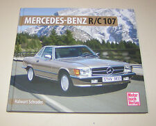 Mercedes-Benz / SLC R 107 Roadster 280 Sl - 560 Sl Schrader-Typen-Chronik