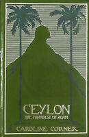 Ceylon: The Paradise of Adam by Caroline Corner