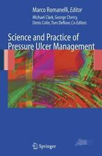 Science and Practice of Pressure Ulcer Management (2005, Hardcover)