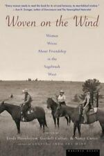 Woven on the Wind: Women Write about Friendship in the Sagebrush West (Paperback