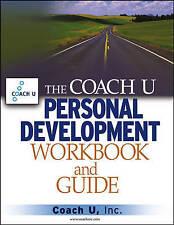 NEW The Coach U Personal Development Workbook and Guide by Coach U Inc.