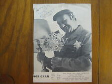 BOB ORAN (Died in 1996)My Brother's Wife)Signed  B & W Trimmed  8 X 11 Photo