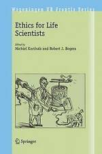 NEW Ethics for Life Scientists (Wageningen UR Frontis Series)