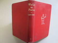 Acceptable - We go to Paris - Mary Dunn 1951-01-01 First Edition. Ex-library wit
