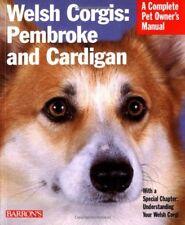 New - Welsh Corgis: Pembroke and Cardigan (Complete Pet Owner's Manuals)